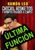 Espectáculo CHICAS,RISKETOS... - ÚLTIMA FUNCIÓN 25 de Febrero