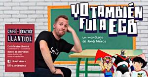 Espectáculo YO TAMBIÉN FUI A EGB