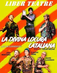 Espectáculo LA DIVINA LOCURA CATALIANA